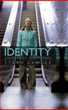 Identity : Sociological Perspectives, Lawler, Stephanie, 074563575X