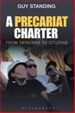 A Precariat Charter, Guy Standing, 1472505751