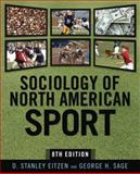Sociology of North American Sport, Eitzen, D. Stanley and Sage, George Harvey, 1594515751