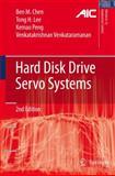 Hard Disk Drive Servo Systems, Chen, Ben M. and Lee, Tong Heng, 1849965757