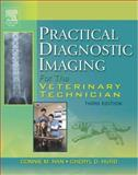 Practical Diagnostic Imaging for the Veterinary Technician 3rd Edition