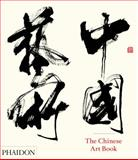 The Chinese Art Book, Colin Mackenzie and Katie Hill, 0714865753