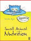 Small Animal Nutrition, Agar, Sandie, 075064575X
