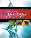 Principles of Behavioral Genetics, Anholt, Robert R. H. and Mackay, Trudy F. C., 0123725755