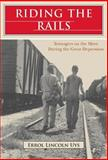 Riding the Rails, Errol Lincoln Uys, 0415945755