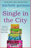 The Expat Diaries: Single in the City, Michele Gorman, 1495425754