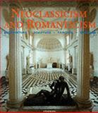 Neoclassicism and Romanticism, Konemann, 3829015755