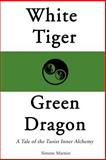White Tiger, Green Dragon, Simone Marnier, 0595125751