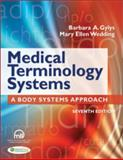 Medical Terminology Systems (w/TermPlus 3. 0), Barbara A. Gylys and Mary Ellen Wedding, 0803635753