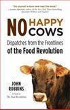 No Happy Cows 1st Edition
