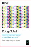 Going Global : Identifying Trends and Drivers of International Education, Mary Stiasny, 1781905754