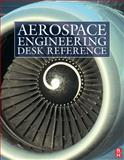 Aerospace Engineering Desk Reference, Curtis, Howard and Filippone, Antonio, 1856175758