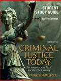 Criminal Justice Today, Chermack, Steve and Schmalleger, Frank, 0135135753