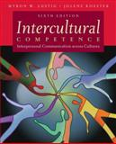 Intercultural Competence : Interpersonal Communication Across Cultures, Lustig, Myron W. and Koester, Jolene, 0205595758