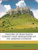 History of Blue Earth County and Biographies of Its Leading Citizens, Thomas Hughes, 1145625754