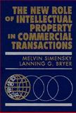 The New Role of Intellectual Property in Commercial Transactions, , 0471595756