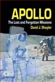 Apollo : The Lost and Forgotten Missions, Shayler, David J., 1852335750