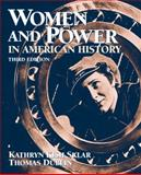 Women and Power in American History, Dublin, Thomas and Sklar, Kathryn, 0205645755