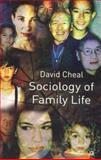 Sociology of Family Life, Cheal, David, 0333665759