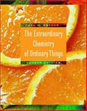 The Extraordinary Chemistry of Ordinary Things, Snyder, Carl H., 0471415758