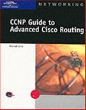 CCNP Guide to Advanced Cisco Routing 9780619015756