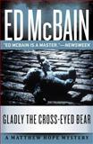 Gladly the Cross-Eyed Bear, Ed McBain, 1477805753