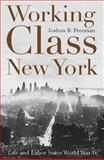 Working-Class New York, Joshua B. Freeman, 1565845757