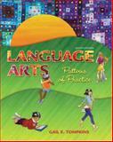 Language Arts : Patterns of Practice, Tompkins, Gail E., 0132685752