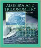 Algebra and Trigonometry : A Graphing Approach, Varberg, Dale E. and Varberg, Thomas D., 0133815757