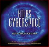 Atlas of Cyberspace, Dodge, Martin and Kitchin, Rob, 0201745755