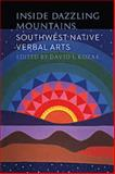 Inside Dazzling Mountains : Southwest Native Verbal Arts, , 0803215754