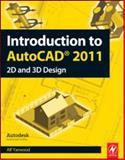 Introduction to AutoCAD 2011, Yarwood, Alf, 008096575X
