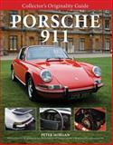 Collector's Originality Guide Porsche 911, Peter Morgan, 0760335753