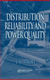 Distribution Reliability and Power Quality, Short, T. A., 0849395755