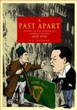 Past Apart : Studies in the History of Catholic Belfast, 1850-1950, Hepburn, A. C., 0901905755