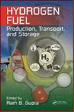 Hydrogen Fuel : Production, Transport, and Storage, , 142004575X