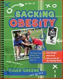 Sacking Obesity, Tiger Greene, 0062135759