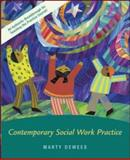 Contemporary Social Work Practice, Dewees, Marty, 0073195758