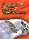 Automotive Heating and Air Conditioning, Birch, Tom, 0130135755
