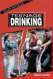 Teenage Drinking, Elaine Landau, 0894905759