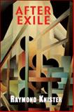 After Exile, Knister, Raymond, 1550965751
