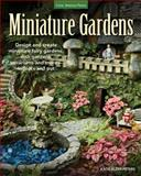 Miniature Gardens, Katie Elzer-Peters, 1591865751