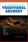 The Ultimate Guide to Traditional Archery, Rick Sapp, 1620875756