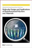 Molecular Design and Applications of Photofunctional Polymers and Materials, , 1849735751