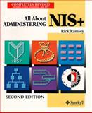 All about Administering NIS+, Ramsey, Rick and Sun Microsystems Press Staff, 0133095762