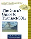 The Guru's Guide to Transact-SQL, Henderson, Kenneth W., 0201615762