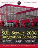 Microsoft SQL Server 2008 Integration Services, Erik Veerman and Brian Knight, 0470525762