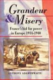 Grandeur and Misery 9780713165760
