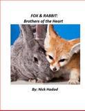 Fox and Rabbit, Nick Hadad, 1495275760
