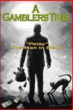 A Gamblers Time, Patsy, 1499545762